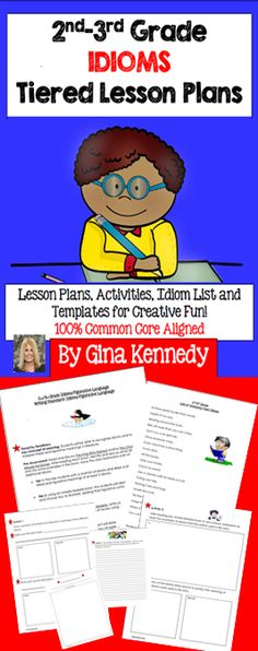 Tiered lesson plans for teaching students the important figurative language concept of idioms. With this unit you will find three tiers of lessons to meet all of your leaner's needs (or students can complete all three levels). I have also ncluded a list of suggested idioms for 2nd-3rd graders as well as three fun creative activities and a culminating project. Common Core Aligned.$