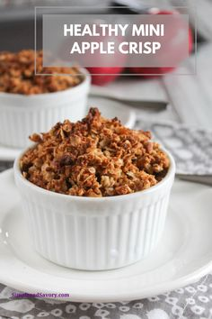 healthy mini apple crisp is an individual portion of apple crisp that is made with oats, and naturally sweetened with apples and maple syrup