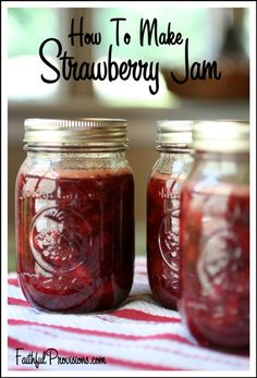 How to Make Strawberry Jam (or any kind) - Full Step-by-Step Tutorial with Printable Checklist  from FaithfulProvisions.com