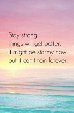 Quotes About Strength Stay Strong Motivation Words New Ideas - Inspirational quotes Positive Relationship Quotes, Positive Quotes For Life Encouragement, Positive Quotes For Life Happiness, Positive Quotes For Life Motivation, Positive Quotes For Work, Stay Strong Quotes, Quotes About Staying Strong, Being Strong Quotes Hard Times, Stay Happy Quotes