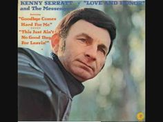 Kenny Seratt - This Just Ain´t No Good Day For Leavin`  .