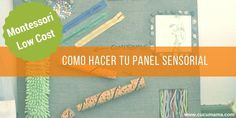 panel sensorial DIY Diy Montessori, Blog, Ideas, Montessori Sensorial, Sensory Play, Sensory Book, Science Projects For Kids, Egg As Food, Thoughts