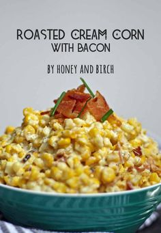 If you find yourself with leftover corn on the cob, make this recipe for roasted cream corn with bacon. The perfect corny combination of cream, salt and bacon. | honeyandbirch.com