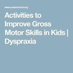 Activities to Improve Gross Motor Skills in Kids | Dyspraxia