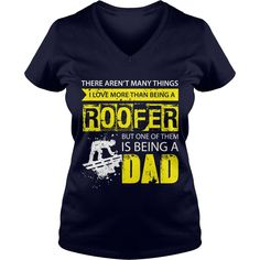 Roofer TShirt Many Things I Love But One Of Them Is Being A Dad #gift #ideas #Popular #Everything #Videos #Shop #Animals #pets #Architecture #Art #Cars #motorcycles #Celebrities #DIY #crafts #Design #Education #Entertainment #Food #drink #Gardening #Geek #Hair #beauty #Health #fitness #History #Holidays #events #Home decor #Humor #Illustrations #posters #Kids #parenting #Men #Outdoors #Photography #Products #Quotes #Science #nature #Sports #Tattoos #Technology #Travel #Weddings #Women