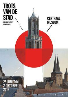 Affiche tentoonstelling Trots van de Stad. De Utrechtse Domtoren  / Poster of the exhibition The proud of Utrecht. The Dom Tower - Centraal Museum Utrecht