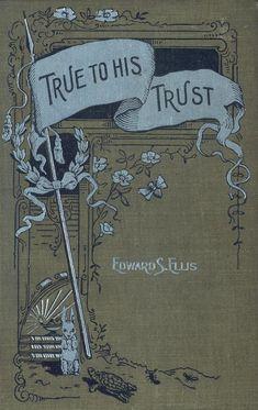 True to his Trust