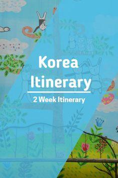Two Week Korea Itinerary