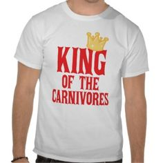 King of the Carnivores T-shirt for Dad