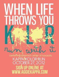 KAPPA KOLOR RUN!! Sign up @ http://www.aggiekappa.com/philanthropy/kappa-kolor-5k-fall/register