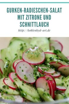 Gurken-Radieschen-Salat mit Zitrone und Schnittlauch Although summer is still a long time coming, a refreshing salad for the hopefully coming hot days. Salad Recipes For Dinner, Chicken Salad Recipes, Healthy Salad Recipes, Radish Salad, Green Veggies, Greens Recipe, How To Make Salad, Cucumber, Food And Drink