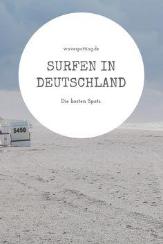 Surfen || Surf Tipps || Ideen || Tips || Surfing || Deutschland || Surfspots || Reisen