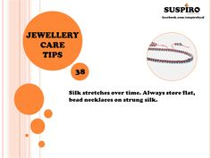 Jewellery Care Tip 38 Silk stretches over time. Always store flat, the bead necklaces on strung silk. #suspirobyaf #jewellerycaretips #jewelrytips #caretips #beadnecklace #howtocare #silkjewelry