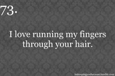 I know you are overdue on your haircut bebe but I'm gonna miss playing with your hair Sex And Love, Love Of My Life, I Love You, My Love, Distance Relationship Quotes, Things About Boyfriends, Love Conquers All, Love Run, Hair Quotes