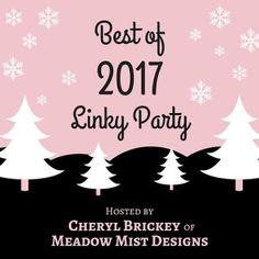 Meadow Mist Designs: Best of 2017 Link Party Coming Soon!