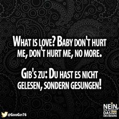 Erwischt! ;) #singen #BabyDontHurtme #lustig #lachen #Sprüche #besenstilvoll North Face Logo, The North Face, Logos, Laughing, Funny, So True, Logo