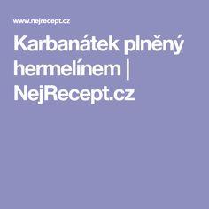 Karbanátek plněný hermelínem | NejRecept.cz