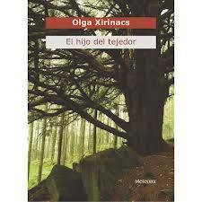 El Hijo del tejedor, Olga Xirinacs