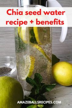 Chia seed water recipe and benefits - Amazeballs Recipes sugar management burning food free diet diet free diet Weight Loss Meals, Weight Loss Drinks, Weight Loss Smoothies, Good Healthy Recipes, Healthy Drinks, Healthy Eating, Healthy Detox, Healthy Foods, Healthy Water