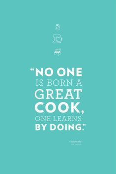 A collection of inspirational food quotes from Julia Child, Mark Twain and more! Perfect pick-me-up to see you through the week. Julia Child Quotes, Quotes For Kids, Great Quotes, Quotes To Live By, Inspirational Quotes, Motivational, Chef Quotes, Foodie Quotes, Quotes On Food