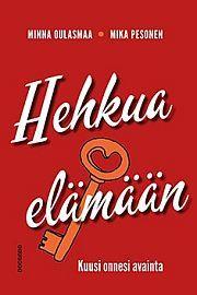 lataa / download HEHKUA ELÄMÄÄN epub mobi fb2 pdf – E-kirjasto