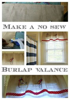 Make a no sew burlap valance.  Could it really be this easy?