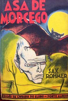 Asa de Morcego - Sax Rohmer