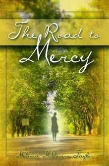 The Road to Mercy  by Melissa McGovern Taylor   http://www.faithfulreads.com/2014/03/mondays-christian-kindle-books-late_24.html