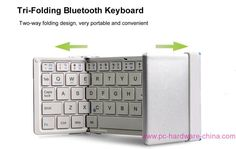 59e056a76e4 Tri-Folding Bluetooth Keyboard Model No.: Universal Folding Wireless Bluetooth  Keyboard For iPhone 6 plus, Tri-Folding Universal Bluetooth Keyboard With  ...