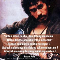 19 Best Iwan Fals Images On Pinterest In 2018 Music Entertaining