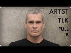 Henry Rollins on Society, People and Politics | ARTST TLK™ Ep. 5B Full |...