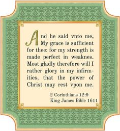 """(from Jo Wilmer)""""...my strength is made perfect in weakness"""" by the grace of Christ."""