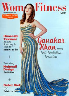 Gauhar Khan, Workout Guide, Fit Women, Brides, Interview, Health Fitness, Journey, India, Formal Dresses