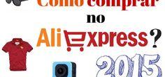Como comprar no Aliexpress
