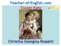 Poetry Teaching Resources: Cousin Kate (Christina Rossetti) is a 42 slide PowerPoint resource with step by step lessons designed to teach Rossetti's poem at KS4/GCSE English and a 20 page booklet of teaching worksheets.
