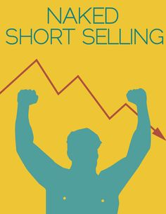 "Minimalist Econ Posters: ""Naked Short Selling"" by Robert Smith and Lam Thuy Vo / NPR"