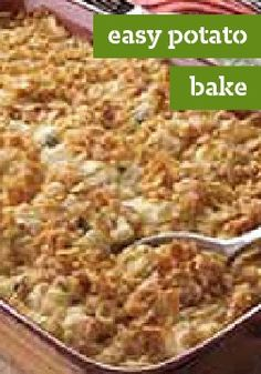 Easy Potato Bake – Frozen hash browns make this Easy Potato Bake easy. Cream of chicken soup, Cheddar cheese and a crushed corn flake topping make it delicious.