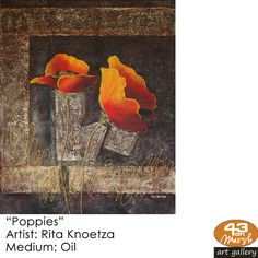 """""""Poppies"""" Oil on canvas by Rita Knoetze Contact 43 on Marsh should you be interested in a work: 083 390 8000 Artist Painting, Oil Paintings, Oil On Canvas, Poppies, Art Gallery, Art Museum, Painted Canvas, Fine Art Gallery, Poppy"""