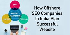 Know how offshore SEO companies in India plan successful website and why SDLC Infotech is the best offshore SEO agency in India for all types of businesses. Digital Marketing Strategy, Digital Marketing Services, Seo Services, Online Marketing, Web Development Projects, Web Development Agency, Website Structure, Website Security, Seo Consultant