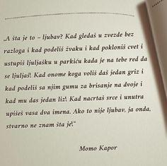 Momo Kapor #citati #MomoKapor #ljubav