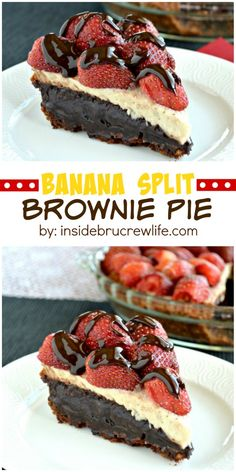 This brownie pie topped with banana cheesecake and strawberries is out of this world good!: