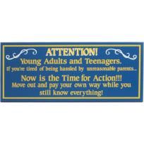 """""""Attention Young Adults""""  Handcrafted Wooden Sign. Made in the USA. - FREE SHIPPING"""