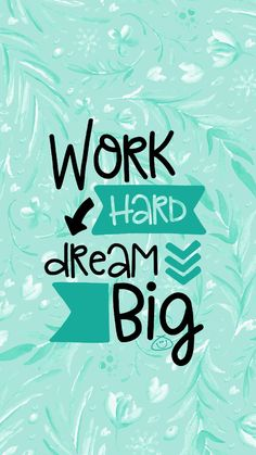 Free Colorful Smartphone Wallpaper - Work hard, dream big quotes quotes about life quotes about love quotes for teens quotes for work quotes god quotes motivation Happy Wallpaper, Phone Wallpaper Quotes, Quote Backgrounds, Cute Ipad Wallpaper, Thought Wallpaper, Cover Wallpaper, Galaxy Wallpaper, Desktop Wallpapers, Photo Wallpaper