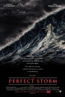 The Perfect Storm- true story about commercial fishermen