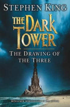 The Drawing of Three - Stephen King