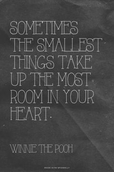 Sometimes the smallest things take up the most room in your...