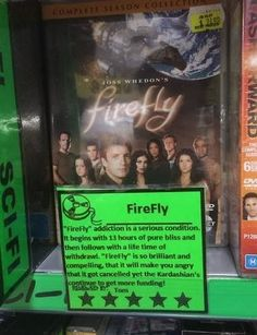 WARNING: Firefly is a serious addiction.
