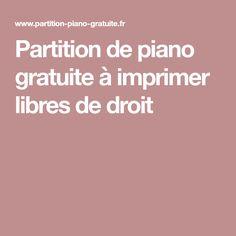 Partition de piano gratuite à imprimer libres de droit