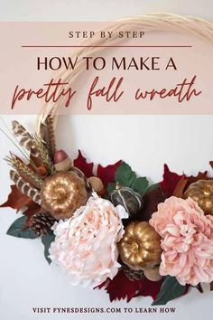 Step by step tutorail to create a pretty fall wreath | Fall Wreath by popular Canada DIY blog, Fynes Designs: Pinterest image of a fall wreath. Easy Fall Wreaths, Christmas Wreaths, Wreath Fall, Fall Crafts, Crafts To Make, Fall Wreath Tutorial, Fall Decor, Holiday Decor, Autumn Inspiration