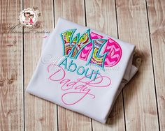 WIld about Daddy Shirt #whitesuggar #kids #clothing #Appliqué  http://www.whitesuggar.com